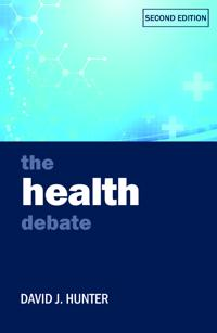 The Health Debate: Second Edition