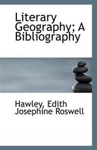 Literary Geography: A Bibliography