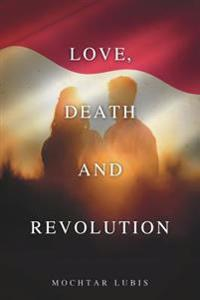 Love, Death and Revolution