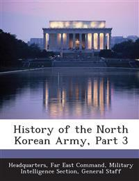 History of the North Korean Army, Part 3