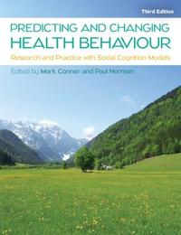 Predicting and changing health behaviour: research and practice with social