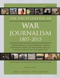 The Encyclopedia of War Journalism 1807-2015
