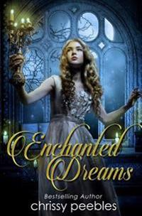 Enchanted Dreams - Book 3