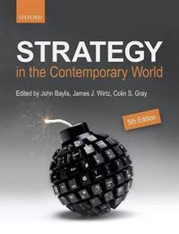 Strategy in the contemporary world - an introduction to strategic studies