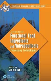 Functional Food Ingredients and Nutraceuticals