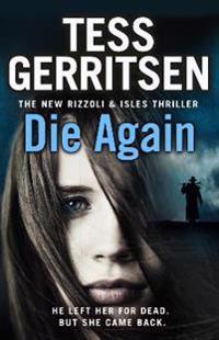Die again - (rizzoli & isles 11)