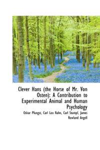 Clever Hans (The Horse of Mr. Von Osten)