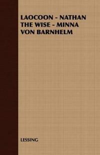 Laocoon - Nathan the Wise - Minna Von Barnhelm