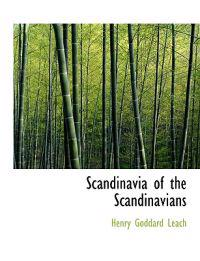 Scandinavia of the Scandinavians