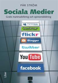 Sociala Medier - Gratis marknadsföring och opinionsbildning