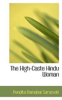 The High-caste Hindu Woman