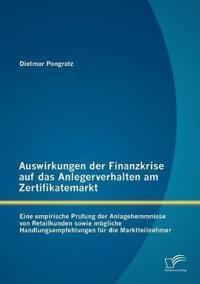 Auswirkungen Der Finanzkrise Auf Das Anlegerverhalten am Zertifikatemarkt
