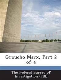 Groucho Marx, Part 2 of 4