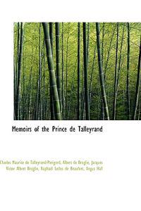 Memoirs of the Prince de Talleyrand