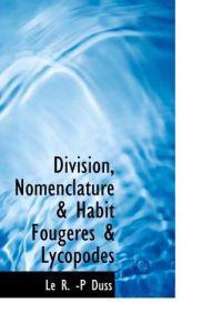 Division, Nomenclature & Habit Fougeres & Lycopodes