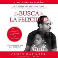 En Busca de la Felycidad (Pursuit of Happyness-Spanish Edition)