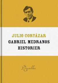 Gabriel Medranos historier
