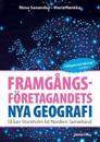 Framgångsföretagandets nya geografi : så kan Stockholm bli Nordens Samarkand
