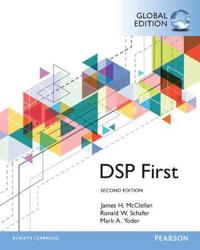 Digital Signal Processing First, Global Edition