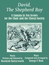 David, the Shepherd Boy