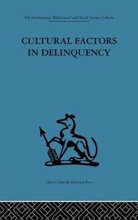 Cultural Factors in Delinquency