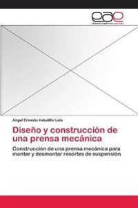 Diseno y Construccion de Una Prensa Mecanica