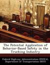 The Potential Application of Behavior-Based Safety in the Trucking Industry