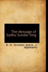 The Message of Sadhu Sundar Sing