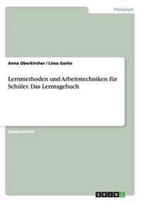 Lernmethoden Und Arbeitstechniken Fur Schuler. Das Lerntagebuch