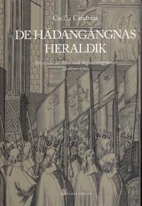 De hädangångnas heraldik : en studie av broderade begravningsfanor ca 1670-1720