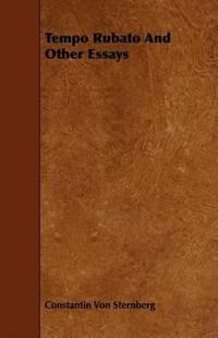 Tempo Rubato and Other Essays