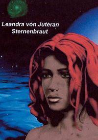 Leandra Von Juteran Sternenbraut