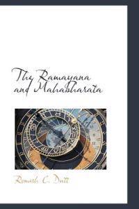 The Ramayana and Mahabharata