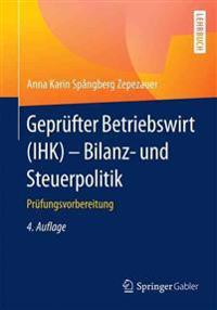 Geprüfter Betriebswirt Ihk - Bilanz- Und Steuerpolitik