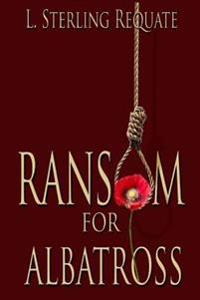 Ransom for Albatross