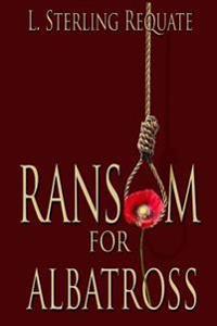 Ransom for Albatross