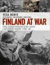 Finland at War: The Continuation and Lapland Wars 1941-45: The Continuation and Lapland Wars 1941-45