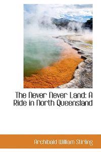 The Never Never Land