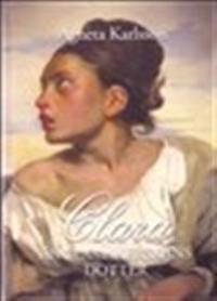 Clara - änglamakerskans dotter