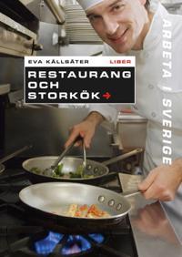 Arbeta i Sverige - Restaurang och storkök