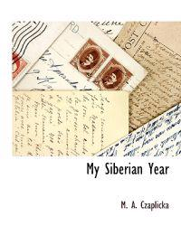 My Siberian Year