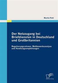 Der Netzzugang Bei Briefdiensten in Deutschland Und Großbritannien