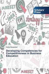 Developing Competencies for Competitiveness in Business Education