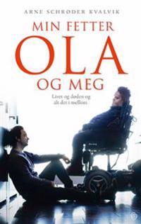 Min fetter Ola og meg