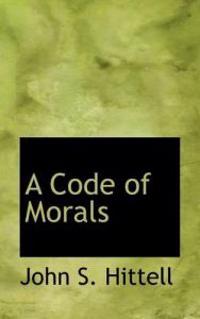 A Code of Morals