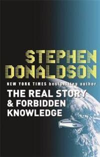 The Real Story & Forbidden Knowledge