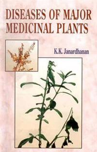 Diseases of Major Medicinal Plants