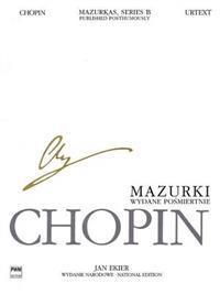 Mazurkas, Posthumous Piano Wn B I Vol.25