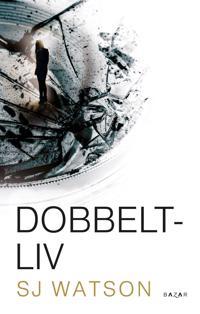 Dobbeltliv - Steve J. Watson pdf epub