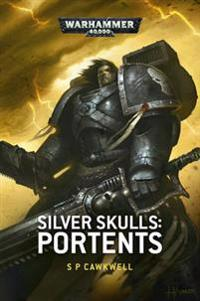 Silver Skulls: Portents